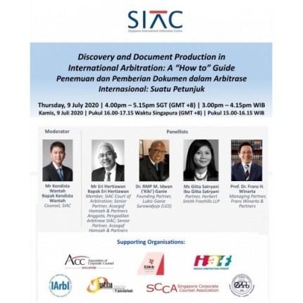 SIAC Indonesia Webinar: Discovery and Document Production in International Arbitration: A 'How to' Guide | 9 July 2020